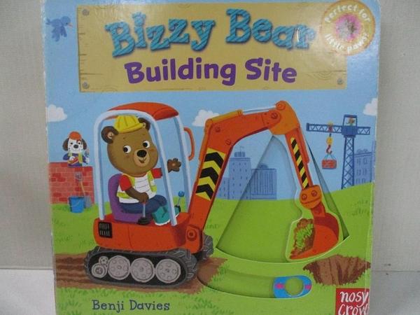 【書寶二手書T1/少年童書_A1L】Bizzy Bear: Building Site_Benji Davies