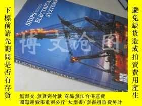 二手書博民逛書店Ships 罕見Electrical Systems【大16開精裝 英文原版】(船舶電氣系統)Y16472 R