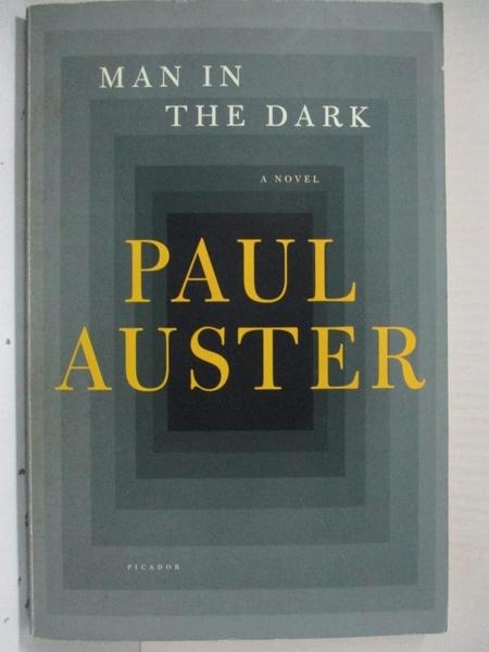 【書寶二手書T7/原文小說_C8R】Man in the Dark_Auster, Paul