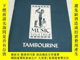 二手書博民逛書店MUSIC罕見TOGETHER TAMBOURINEY23886