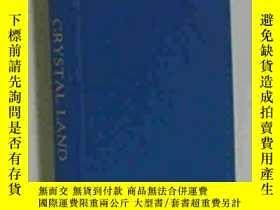二手書博民逛書店Crystal罕見Land; Artifice In Nabokov s English NovelsY256