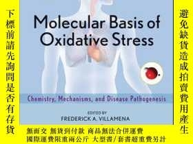二手書博民逛書店Molecular罕見Basis of Oxidative Stress: Chemistry, Mechanis
