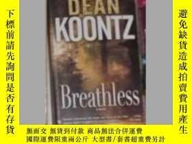 二手書博民逛書店Breathless罕見by Dean Koontz 原版Y14