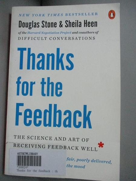 【書寶二手書T1/心理_LPB】Thanks for the Feedback: The Science and Art of..._Stone