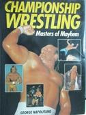 【書寶二手書T5/體育_QLI】Championship Wrestling_George Napolitano