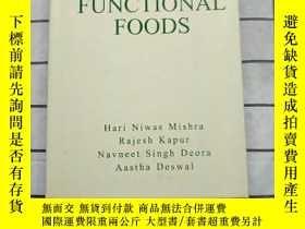 二手書博民逛書店Functional罕見Foods 進口原版 Y268220 H N Mishra 著 H N Mishra