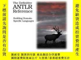 二手書博民逛書店The罕見Definitive Antlr ReferenceY364682 Terence Parr Pra