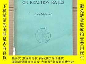 二手書博民逛書店isotope罕見effects on reaction rates(P1367)Y173412