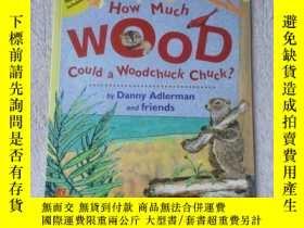 二手書博民逛書店How罕見Much Wood Could a Woodchuck