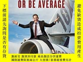 二手書博民逛書店Be罕見Obsessed Or Be AverageY256260 Grant Cardone Portfol