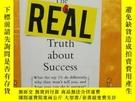 二手書博民逛書店The罕見Real Truth about Success: What the Top 1% Do Differe