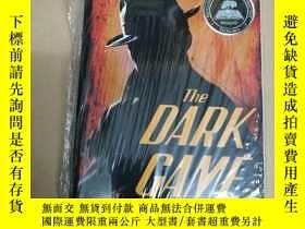 二手書博民逛書店The罕見Dark Game: True Spy Stories