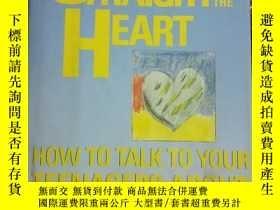 二手書博民逛書店《STRAIGHT罕見FORM THE HEART》直達心靈的愛