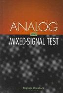 二手書博民逛書店 《Analog and Mixed-signal Test》 R2Y ISBN:0137863101│Prentice Hall