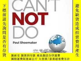 二手書博民逛書店Can t罕見Not Do: The Compelling Social Drive that Changes O