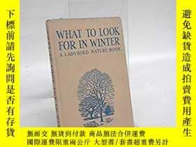 二手書博民逛書店What罕見to Look for in WinterY2838