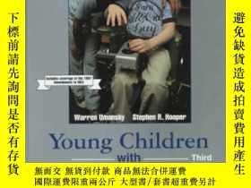 二手書博民逛書店Young罕見Children With Special Needs (3rd Edition)-有特殊需要的幼兒
