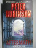 【書寶二手書T3/原文小說_ORI】Aftermath_Peter Robinson