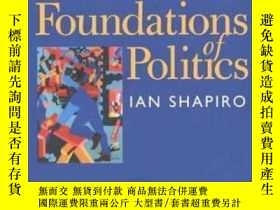 二手書博民逛書店The罕見Moral Foundations Of PoliticsY362136 Ian Shapiro Y