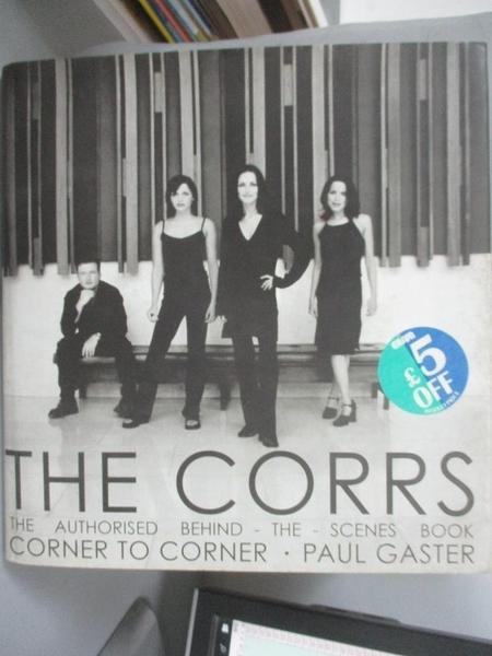 【書寶二手書T3/寫真集_EV9】The Corrs_Paul Gaster, Paul Gaster (photographer.)