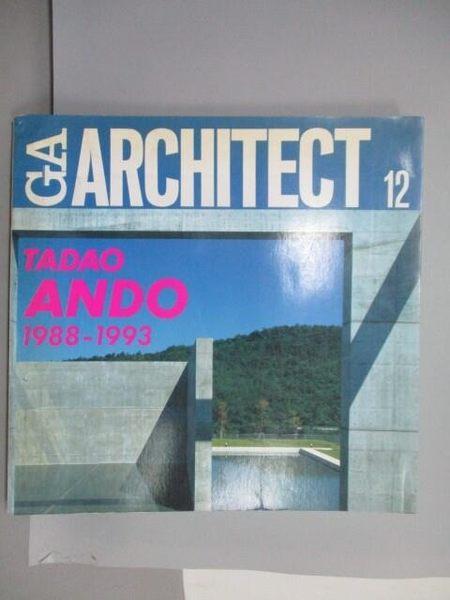 【書寶二手書T1/建築_QAA】GA Document 12_TADAO ANDO_Vol.2