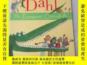 二手書博民逛書店The罕見Enormous CrocodileY21478 Ro
