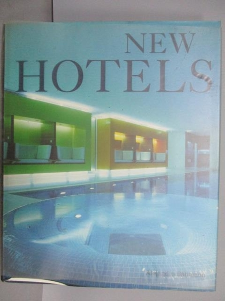 【書寶二手書T7/設計_PEP】NEW HOTELS