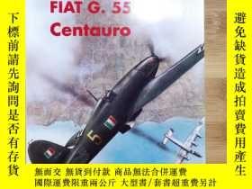 二手書博民逛書店罕見孤本 Fiat G. 55 Centauro - Aviolibri 3Y79867 Maurizio D