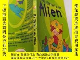 二手書博民逛書店My罕見sister s and alien:我姐姐和外星人Y212829 不祥 不祥