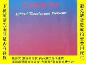 二手書博民逛書店moral罕見choices:ethical theories