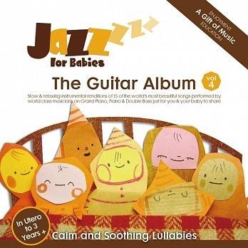 絕世寶貝 4 吉他篇 CD Jazz for Babies - The Guitar Album 免運 (購潮8)