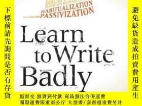 二手書博民逛書店Learn罕見To Write BadlyY307751 Michael Billig Cambridge U