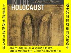 二手書博民逛書店Women罕見In The Holocaust: A Femin