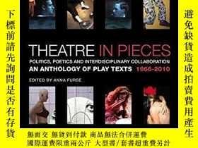 二手書博民逛書店Theatre罕見In PiecesY256260 Anna Furse Methuen Drama 出版2