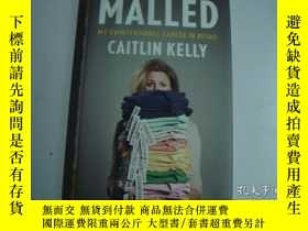 二手書博民逛書店Malled:罕見My Unintentional Career