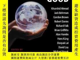 二手書博民逛書店Making罕見Globalization Good: The Moral Challenges Of Globa