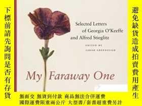 二手書博民逛書店【罕見】2011年出版,My Faraway One: Sele