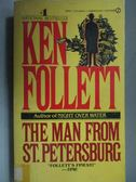 【書寶二手書T5/原文小說_KDG】The Man From ST. Petersburg_Ken Follett