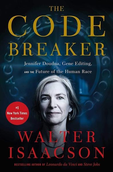 2021 美國暢銷書排行榜 The Code Breaker: Jennifer Doudna, Gene Editing, and the Future of the Human Race Hardcover
