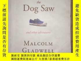 二手書博民逛書店What罕見the Dog Saw 小狗看世界Y258306 不