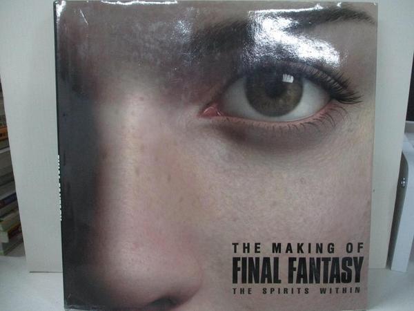 【書寶二手書T2/影視_D6G】The Making of Final Fantasy: The Spirits Within_BradyGames