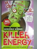 【書寶二手書T3/語言學習_GAW】Killer Energy (Horrible Science)_Nick Arno