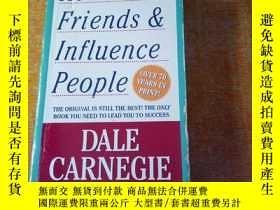 二手書博民逛書店How罕見to Win Friends and Influence People人性的弱点 英文原版Y1607