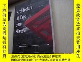 二手書博民逛書店Architecture罕見at Expo 2010 Shang