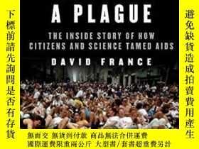 二手書博民逛書店How罕見To Survive A PlagueY362136 David France Knopf, 201