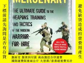 二手書博民逛書店How罕見to Become a Mercenary: The Ultimate Guide to the Wea