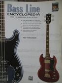 【書寶二手書T1/音樂_YAP】Bass Line Encyclopedia-Over 100 Bass…_Tim Ferguson