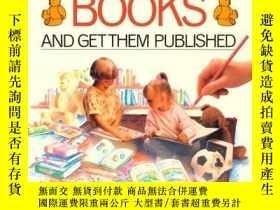 二手書博民逛書店How罕見To Write & Illustrate Childrens Books And Get Them P