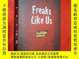 二手書博民逛書店Freaks罕見Like Us (硬精裝)Y5460 Vaugh