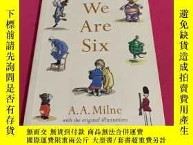 二手書博民逛書店Now罕見We Are Six (彩色插圖版)Y178777 A